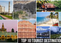 Top 10 Tourist Destinations in India 2018