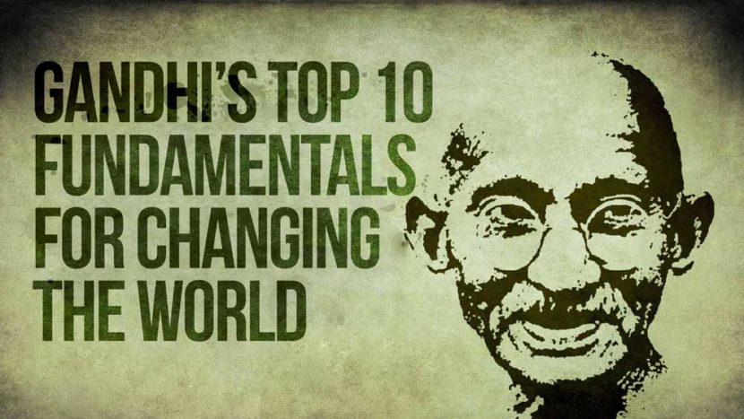 Top 10 Fundamentals of Mahatma Gandhi to Change World