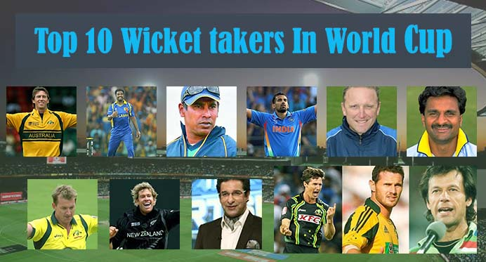 Top 10 Wicket takers In World Cup