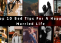 Top 10 Bed Tips For A Happy Married Life