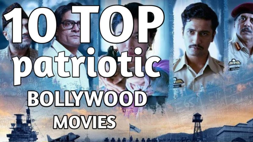 Top 10 Must Watch Patriotic Bollywood Movies